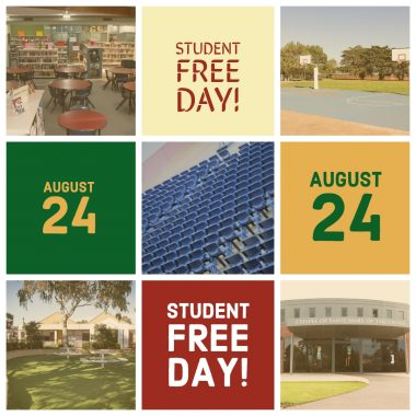 Happy Student Free Day Tomorrow, Friday 24 August 2018