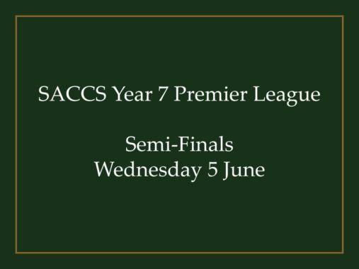 SACCSS Year 7 Premier League Semi-Finals