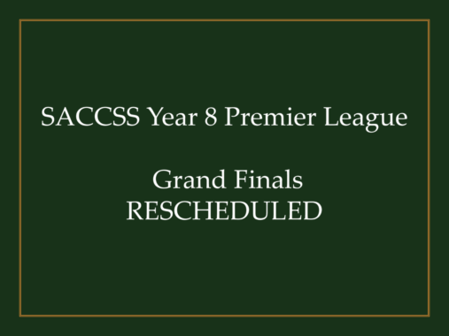 SACCSS Year 8 Premier League Grand Finals Rescheduled