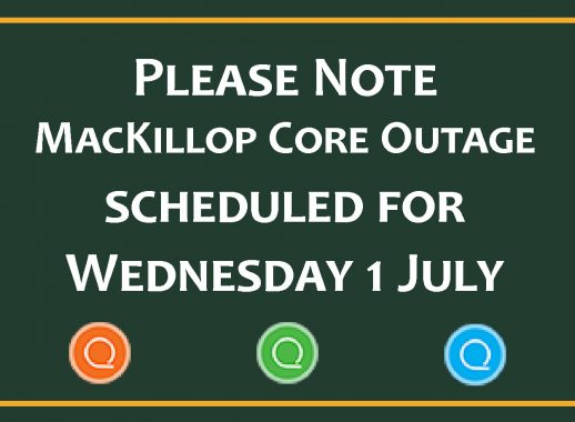 Scheduled MacKillop Core Outage